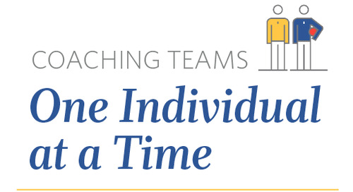 Coaching Teams One Individual at a Time