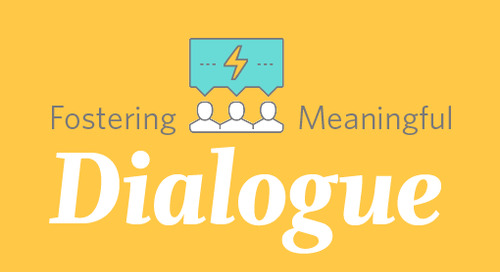 Fostering Meaningful Dialogue