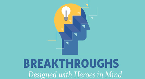Breakthroughs: Designed with Heroes in Mind