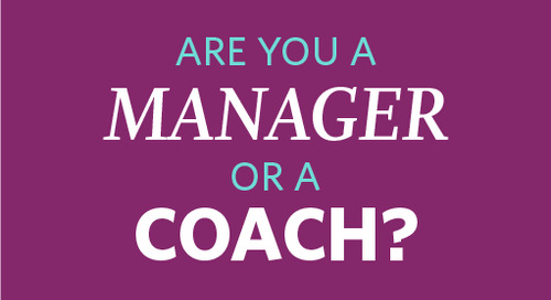 Are You a Manager or a Coach?