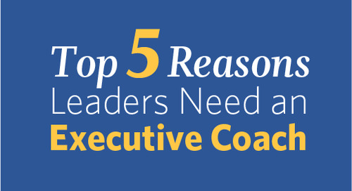 Top 5 Reasons Leaders Need an Executive Coach