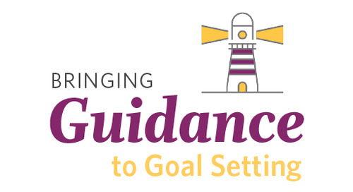 Bringing Guidance to Goal Setting