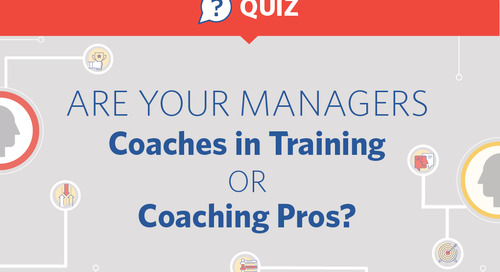 Are Your Managers Coaches in Training or Coaching Pros?