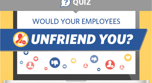 Would Your Employees Unfriend You?