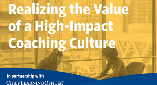 Realizing the Value of a High-Impact Coaching Culture