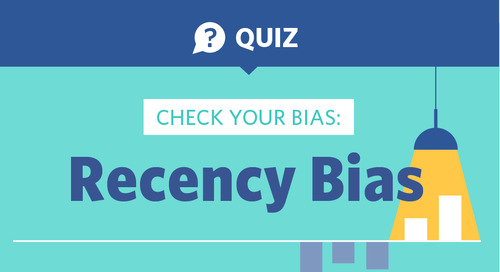 Are You Susceptible to Recency Bias?