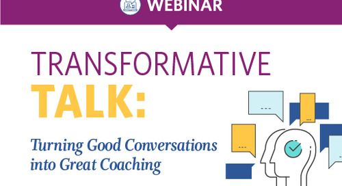 Transformative Talk: Turning Conversations into Coaching