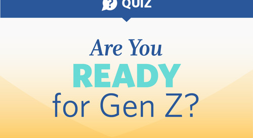 Are You Ready for Generation Z?