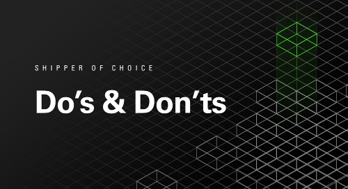 Shipper of Choice Do's and Don'ts: 9 Best Practices to Improve Carrier Relationships