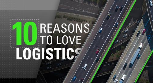 Ten Reasons to Love Logistics