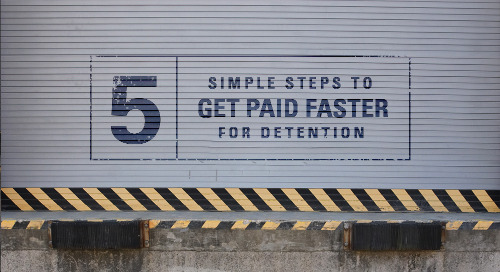 How to Get Your Driver Detention Paid Faster