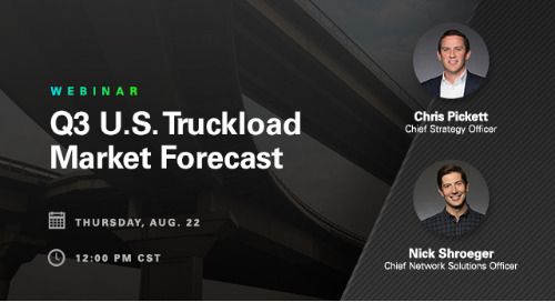 WEBINAR: Q3 Truckload Market Forecast