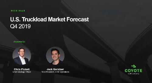 Coyote Curve: U.S. Truckload Market Forecast (Q4 2019)