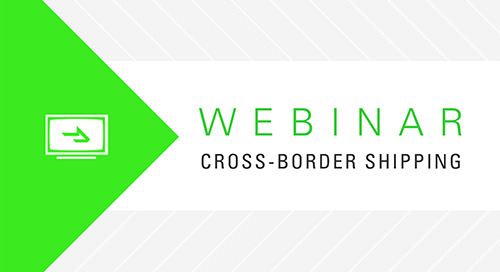 WEBINAR: Balancing Cost, Service and Security in Mexico Cross-Border Shipping
