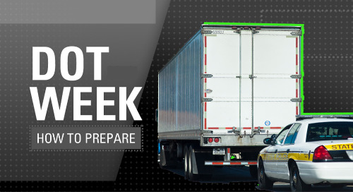 Preparing for DOT Week 2021: 6 Things Shippers & Carriers Can Expect