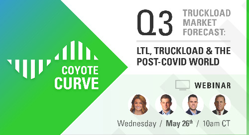 Ready for Q3? Register for this live Truckload & LTL Freight Market Forecast Webinar