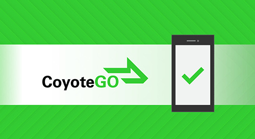 Why CoyoteGO? 6 Reasons Going Digital Will Help Your Trucking Business