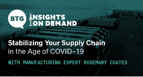 Navigating a New Reality: Stabilizing Your Supply Chain