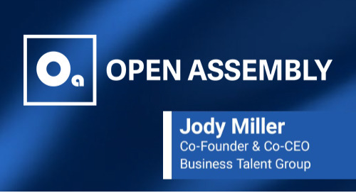 Open Assembly's John Winsor Talks BTG with Co-Founder & Co-CEO Jody Miller