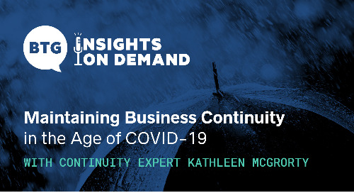 Navigating a New Reality: Maintaining Business Continuity in the Time of COVID-19