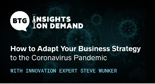 Navigating a New Reality: How to Adapt Your Business Strategy to the Coronavirus Pandemic