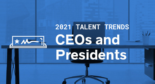 Trends by Function: CEOs and Presidents