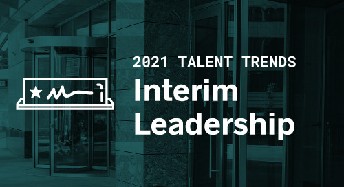 2021 Trends in Interim Leadership and Project Management