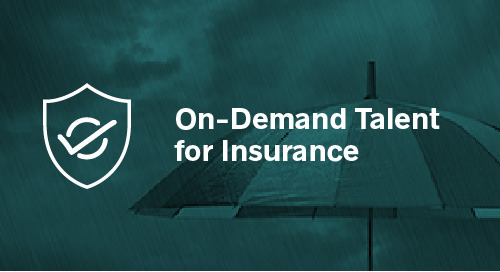 On-Demand Talent for the Insurance Industry