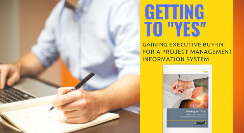 """Getting to """"Yes"""": Gaining Executive Buy-In for a Project Management Information System"""