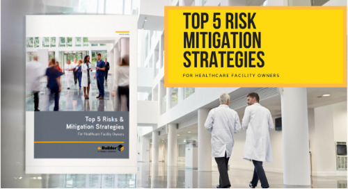 Top 5 Risks & Mitigation Strategies: Healthcare Facility Owners