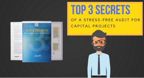 TOP 3 SECRETS of a Stress-Free Audit for Capital Projects