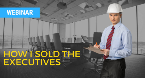 How I Sold the Executives - Webinar