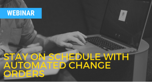 Stay on Schedule with Automated Change Orders
