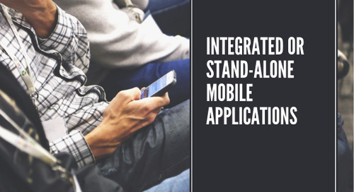 Integrated or Stand-alone Mobile Applications