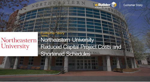 Northeastern University Reduced Capital Project Costs and Shortened Schedules