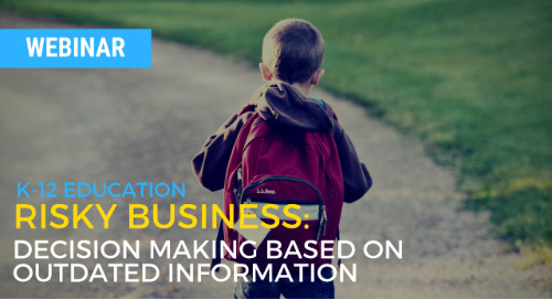 Risky Business: Decision making based on outdated information in K-12