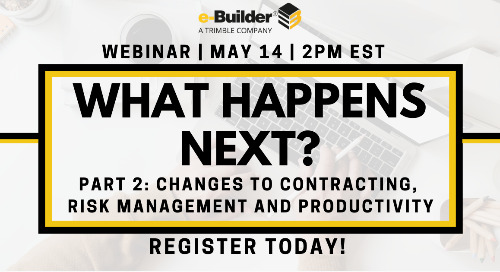 Navigating the New Normal: What Happens Next? Episode 2: Changes to Contracting, Risk Management and Productivity