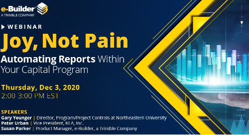 Webinar: Joy, not pain: Automating Reports Within Your Capital Program