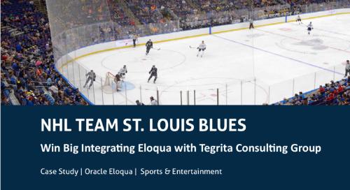 2019 NHL Champions St. Louis Blues' Big Win Integrating Eloqua with Tegrita