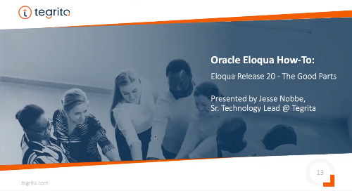Oracle Eloqua How-To: Eloqua Release 20 - The Good Parts