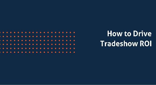 How to Drive Tradeshow ROI