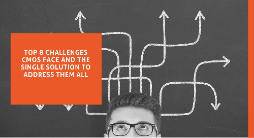 Top 8 Challenges CMOs Face and the Single Solution to Address Them All