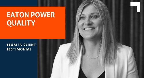 Tegrita Testimonial: Eaton Power Quality
