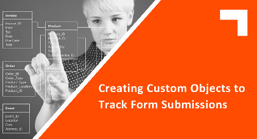 Creating Custom Objects to Track Form Submissions