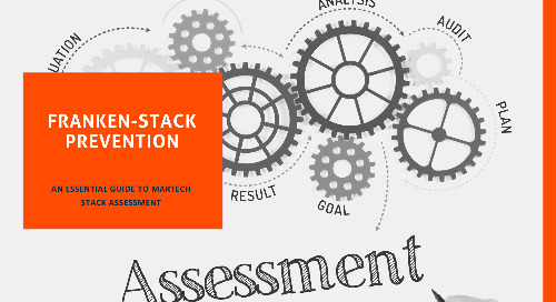 Franken-Stack Prevention: An Essential Guide to Martech Stack Assessment
