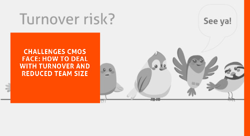 Challenges CMOs Face: How to Deal with Turnover and Reduced Team Size