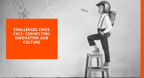 Challenges CMOs Face: Connecting Innovation and Culture