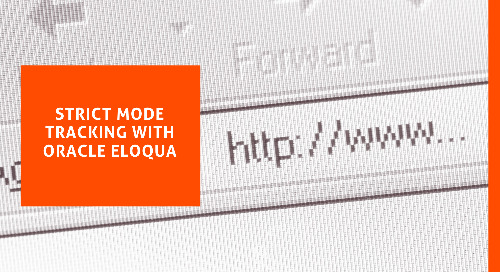 Strict Mode Tracking with Oracle Eloqua