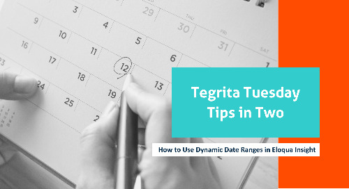 How to Use Dynamic Date Ranges in Eloqua Insight