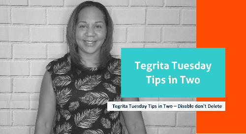 Tegrita Tuesday Tips in Two – Disable don't Delete
